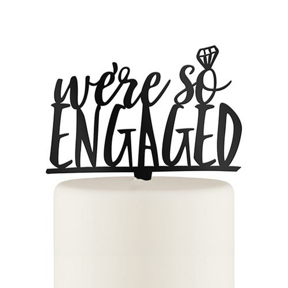 We're So Engaged Acrylic Cake Topper | $26