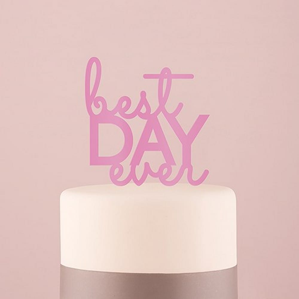 Best Day Ever Acrylic Cake Topper - Dark Pink | $24