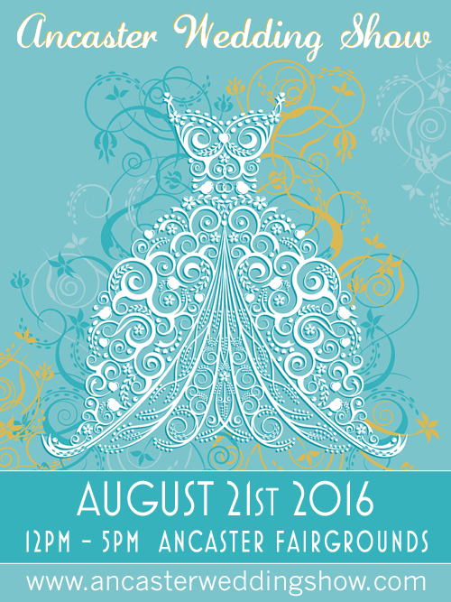 August 21st 2016 Ancaster Wedding Show Theweddingring Ca